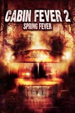 Cabin Fever 2 Smrtonosný výlet 2 (2009) CZ dabing online film